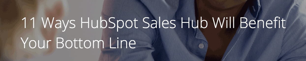 hubspot sales hub benefits