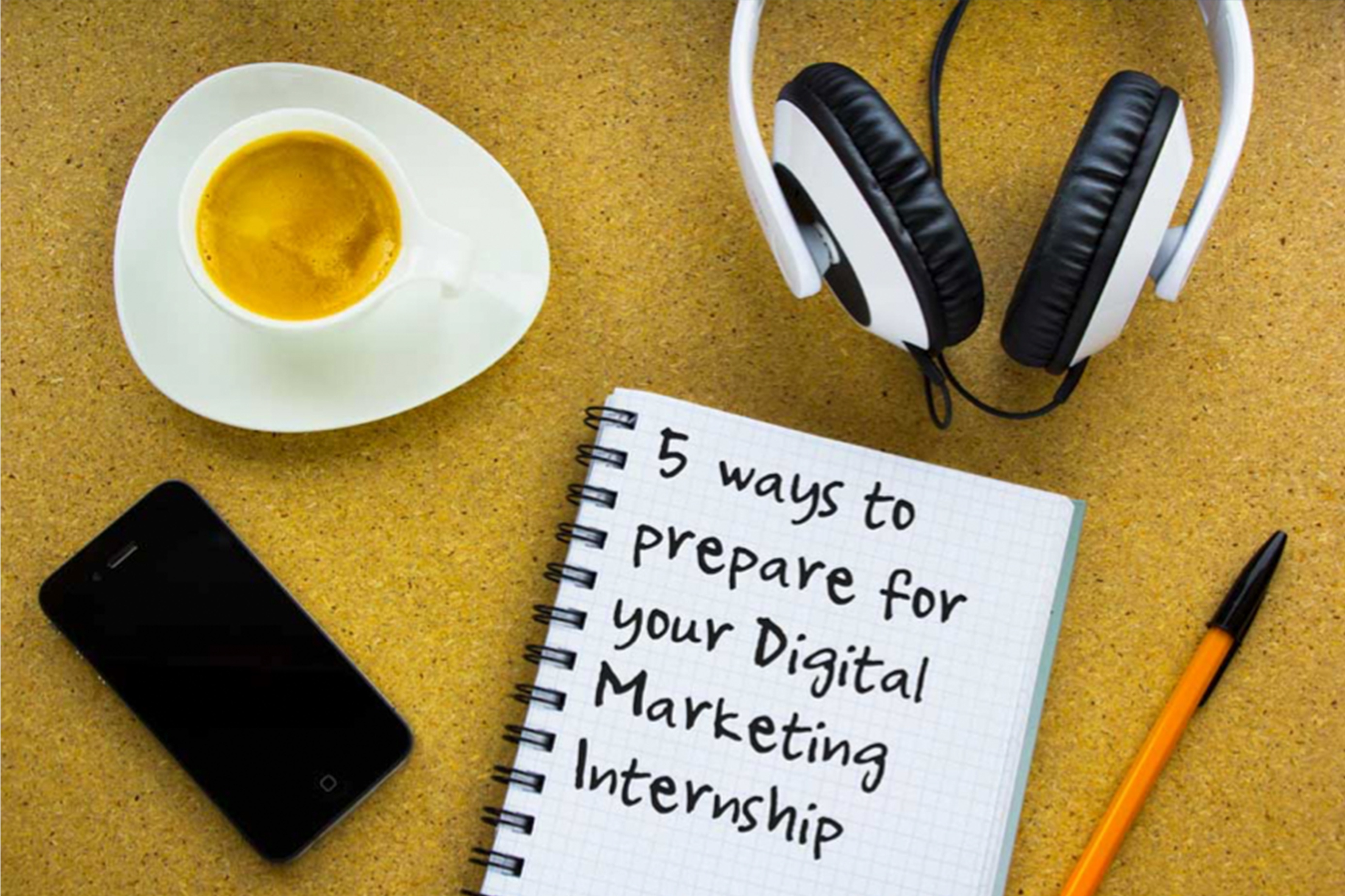 5 Ways to Prepare for your Marketing Internship